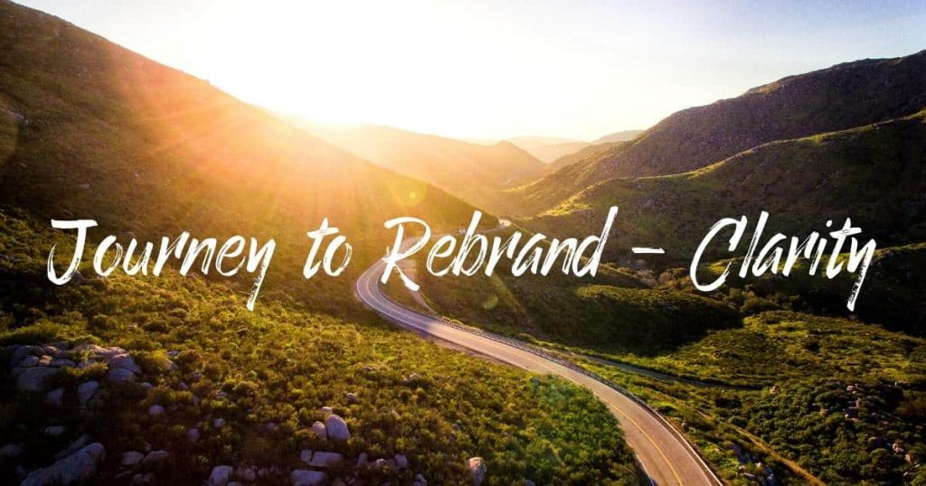 Rebranding and Getting Clarity - image of a road with a destination