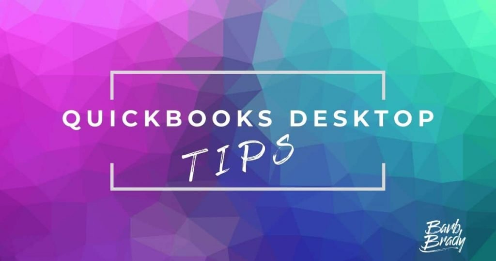 sign: Quickbooks desktop tips
