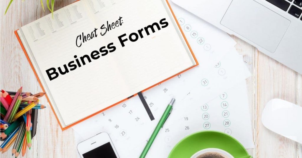 Notepad saying: Cheat Sheet Business Forms to emphasize Forms like 1099