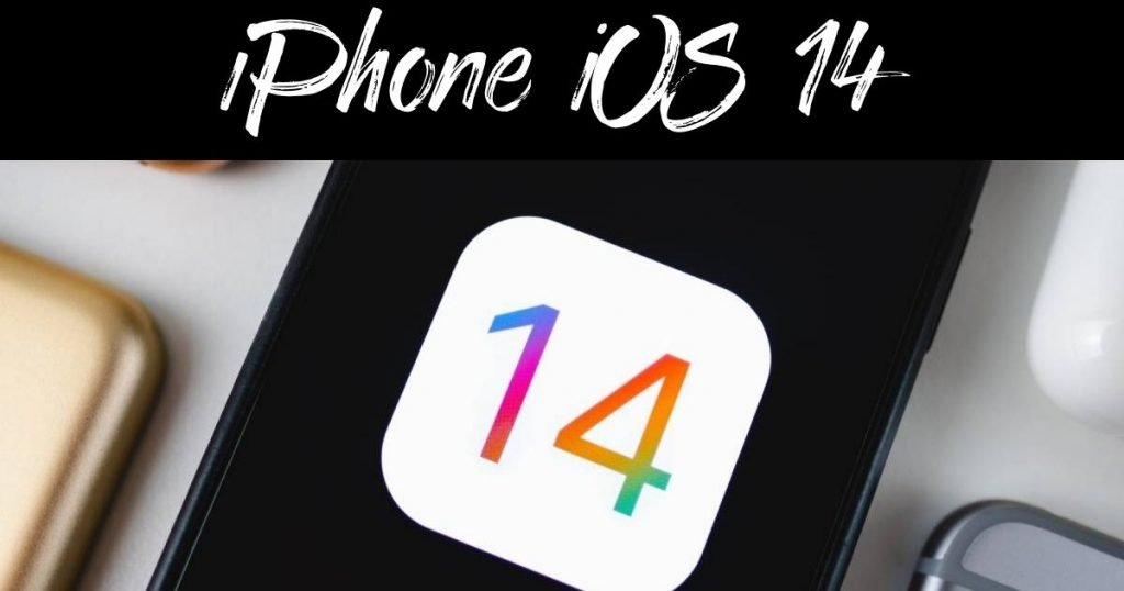 iPhone IOS 14